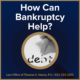How Can Bankruptcy Help?